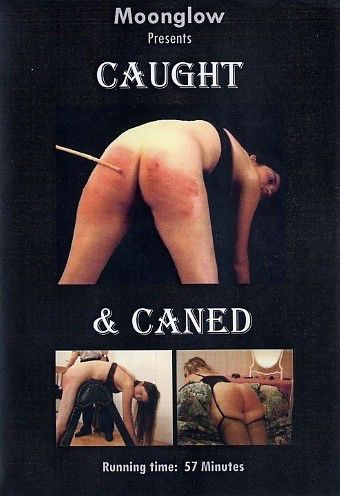 Caught & Caned