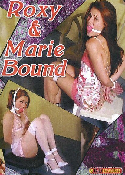 Roxy & Marie Bound