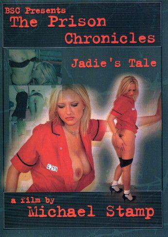 The Prison Chronicles - Jadie's Tale