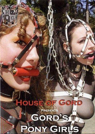 House of Gord - Gord's Pony Girls