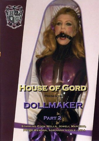 House of Gord - Dollmaker Part 2