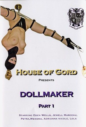 House of Gord - Dollmaker Part 1