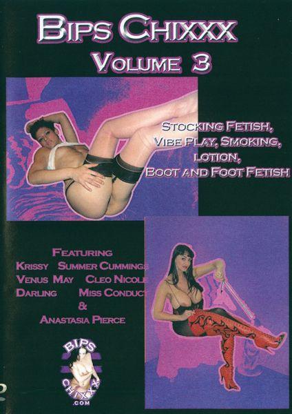 Bips Chixxx Volume 3