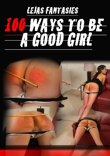 100 Ways to be a Good Girl