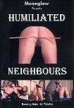 Humiliated Neighbours