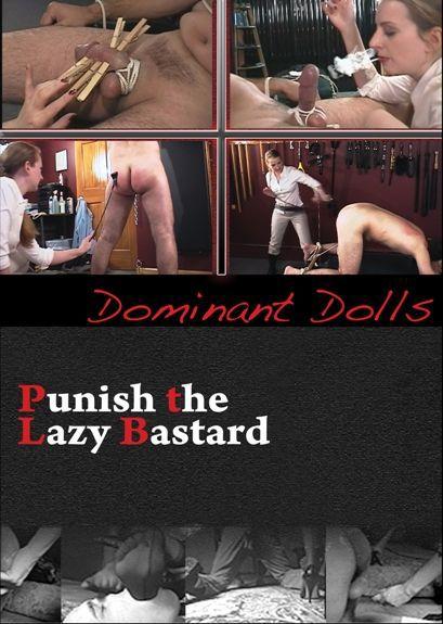 Punish the Lazy Bastard
