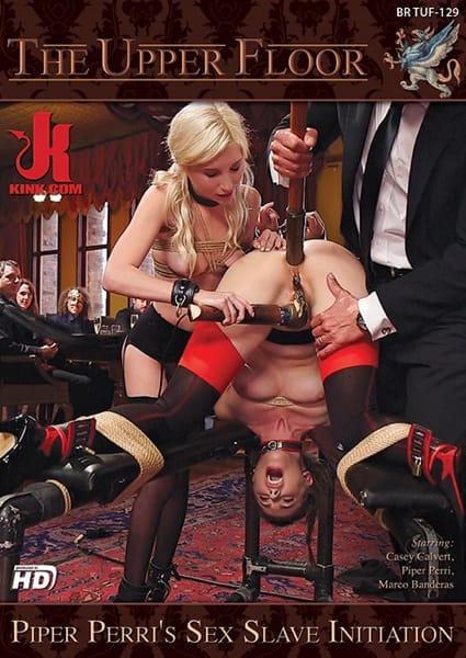 The Upper Floor - Piper Perri's Sex Slave Initiation