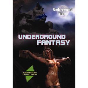Underground Fantasy