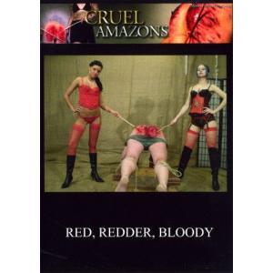 Red, Redder, Bloody!