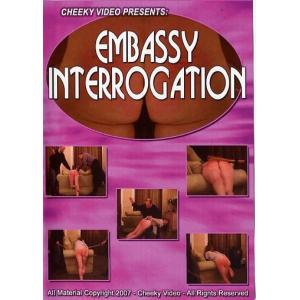 Embassy Interrogation