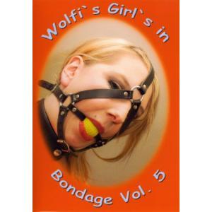 Wolfi's Girl's In Bondage Vol. 5