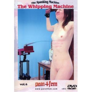 The Whipping Machine Vol. 4