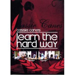 Learn The Hard Way!