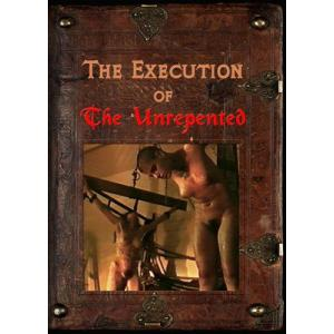 The Execution of the Unrepented