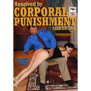 Resolved By Corporal Punishment 23 - Ana