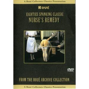 Nurse's Remedy - Eighties Spanking Classic