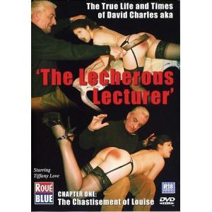 The Lecherous Lecturer