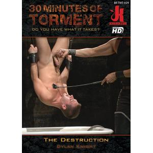 30 Minutes of Torment - The Destruction