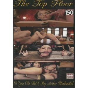 The Top Floor - 18 Year old slut & Step mother blackmailed