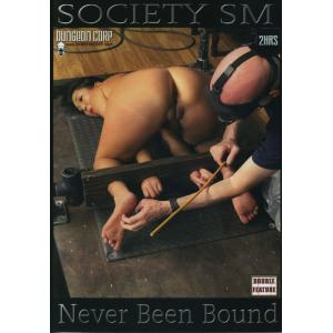 Society SM - never been bound