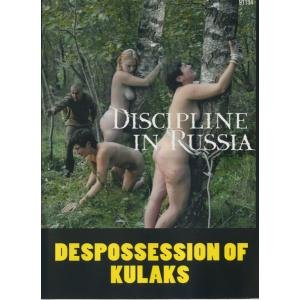 Discipline in Russia - Dispossession of Kulaks