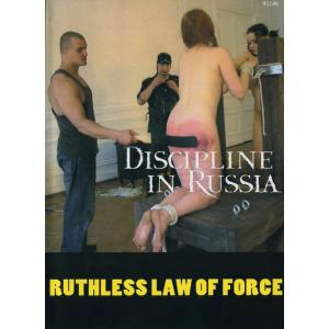 Discipline in Russia - Ruthless law of Force