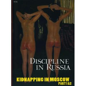 Discipline in Russia - Kidnapping in  Moscow Part 1 & 2