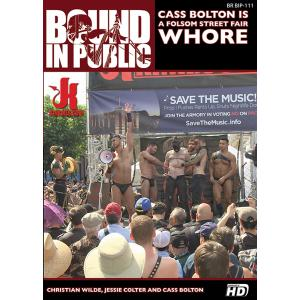 Bound in Public - Cass Bolton Is A Folsom Street Fair Whore