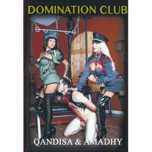 Domination Club - Qandisa & Amadhy