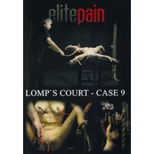 Elite Pain - Lomp's Court Case 9