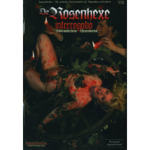 Interrogatio - Die Rosenhexe