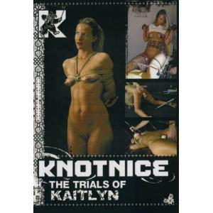 Knotnice - The Trials of Kaitlyn