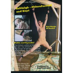 Powershotz - Ashleigh Chloroformed and Kept