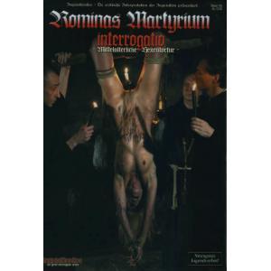 Interrogatio - Rominas Martyrium