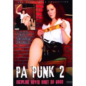 P.A. Punk 2 - Discipline Never Hurt So Good
