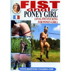Anal Fistfucking for Pony Girl - Fist Anal pour Poney Girl