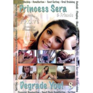 Princess Sera & Friends Degrade You! Vol. 8