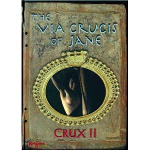 The Via Crucis of Jane Crux 2