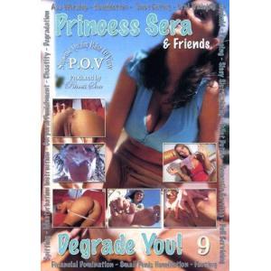 Princess Sera & Friends Degrade You! Vol. 9