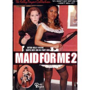 Maid For Me Part 2