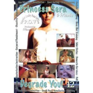 Princess Sera & Friends Degrade You! Vol. 12