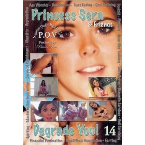 Princess Sera & Friends Degrade You! Vol. 14