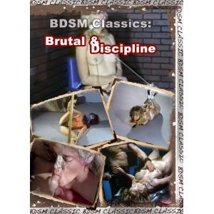 Brutal & Discipline