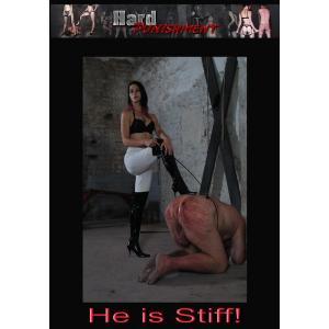 He Is Stiff!