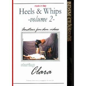 Heels & Whips Vol.2