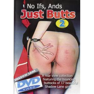 No Ifs, And Just Butts 2