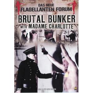 Brutal Bunker