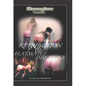 Retribution & Flatmates Discipline
