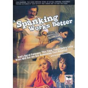 Spankings Works Better