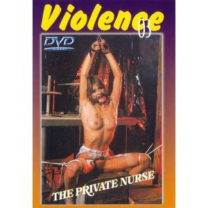 Violence 3 The Private Nurse